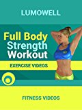 Full Body Strength Workout - Exercise Videos