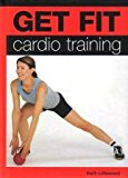 Cardio Training (Get Fit)